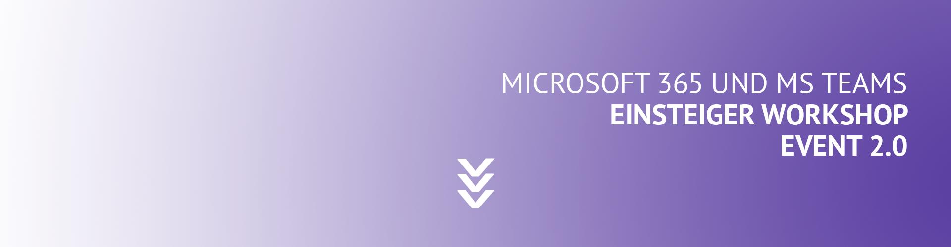Microsoft 365 und MS Teams für Einsteiger Workshop