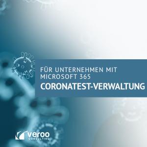 Coronatest-Verwaltung für Unternehmen mit Microsoft 365 von Veroo Consulting